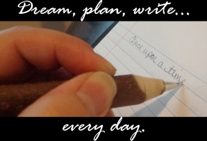 dream plan write smaller