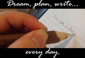 dream plan write smaller